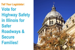 ACTION ALERT! Tell Your Representative to Support Highway Safety!